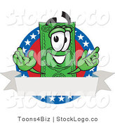 Vector Logo of a Patriotic Smiling Dollar Bill Mascot Cartoon Character on an American Label with a Blank White Banner by Toons4Biz